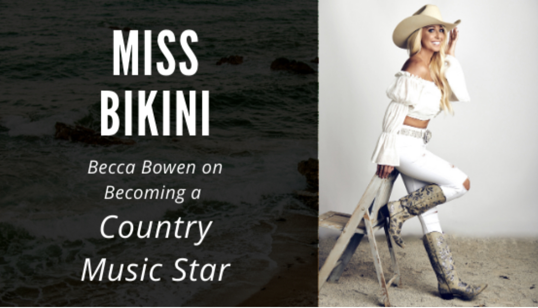 Miss Bikini on becoming a Country Music Star